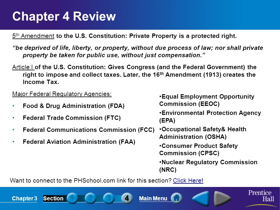 Chapter 4 Review 5th Amendment to the U.S. Constitution: Private Property is a protected right.