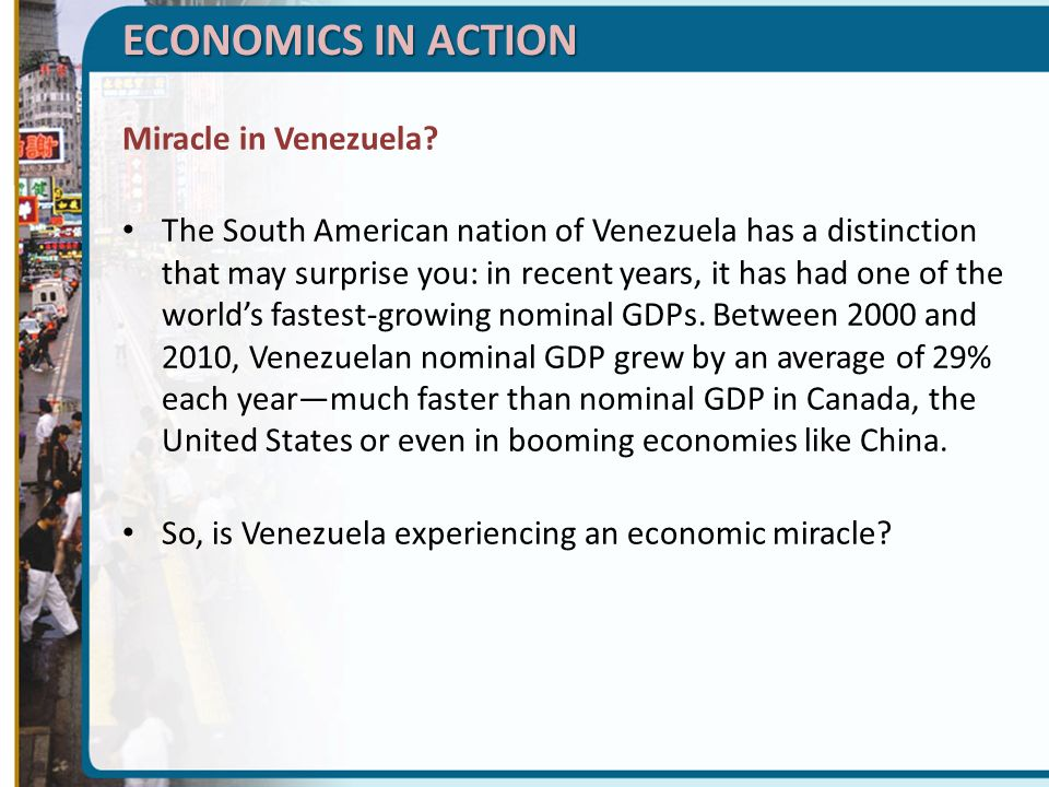 ECONOMICS IN ACTION Miracle in Venezuela