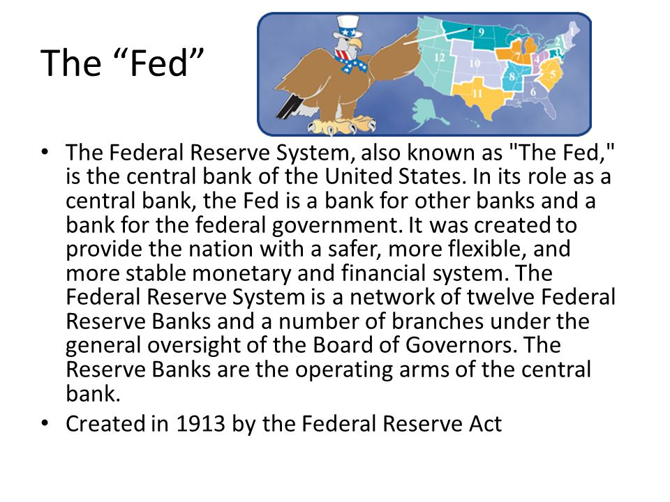 the creation of the federal reserve system of the united states of america The federal reserve is at best an ineffective body that attempts to create a stable atmosphere for united states wealth creation at worst it is one of the greatest fraudulent and destructive forces ever created by the united states federal government in any case, the federal reserve system needs to be destroyed but as.