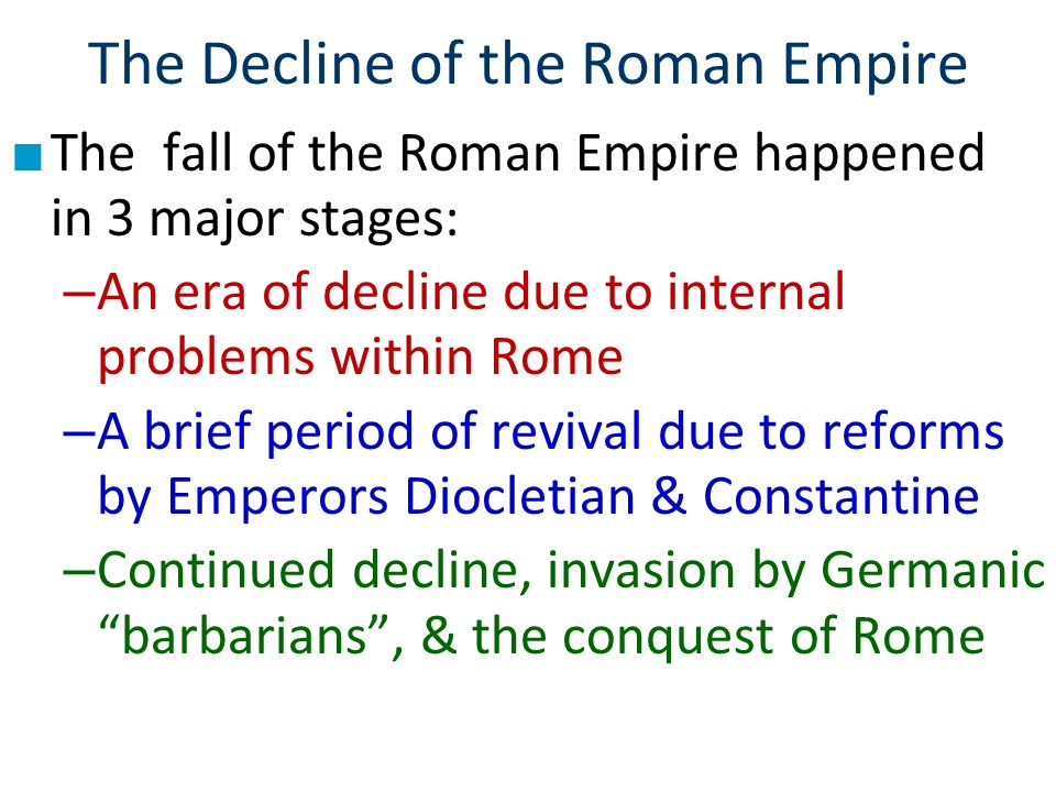 "an analysis of the fall of the rome within its borders The hellenistic/roman world of jesus is a fascinating one, but unfortunately,   the roman empire, gained control over the lands that border the mediterranean  sea  the extent to which alexander went in his attempt to create a ""single  world""  republic in 27 bce, and which lasted until its western lands began to  fall to."