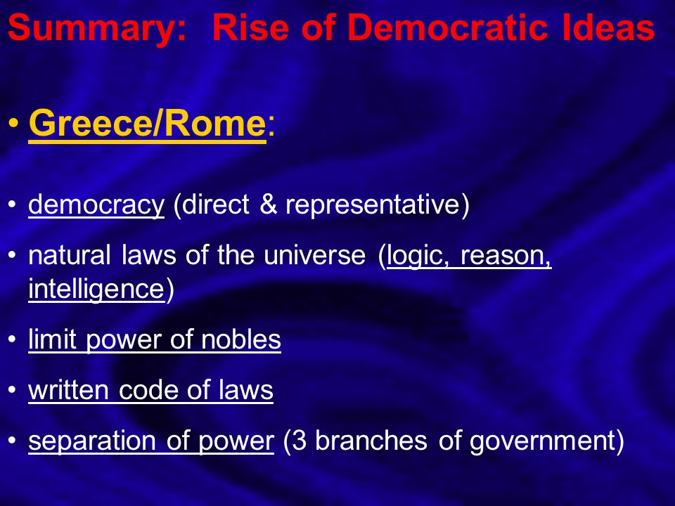 Summary: Rise of Democratic Ideas