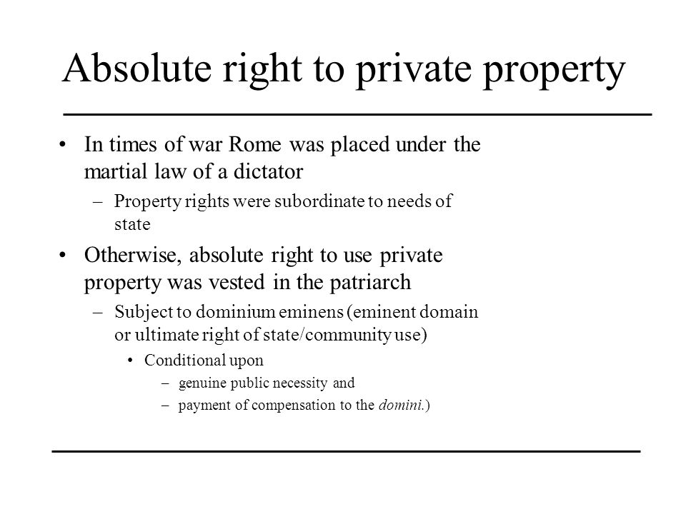 Absolute right to private property