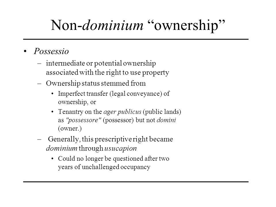 Non-dominium ownership
