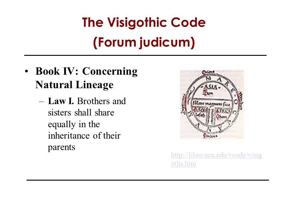 The Visigothic Code (Forum judicum)