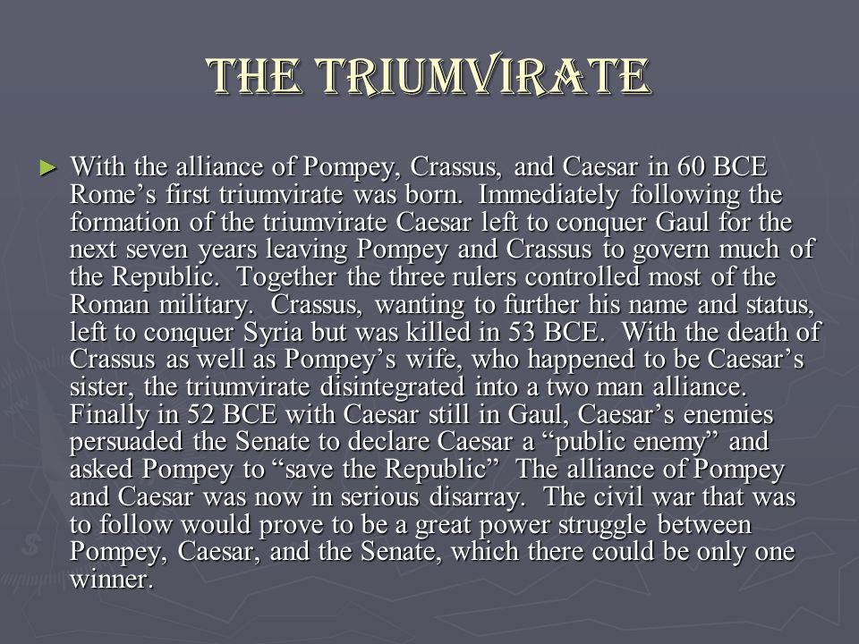 How did the 1st Triumvirate contribute to the fall of the Roman Republic? Essay Sample