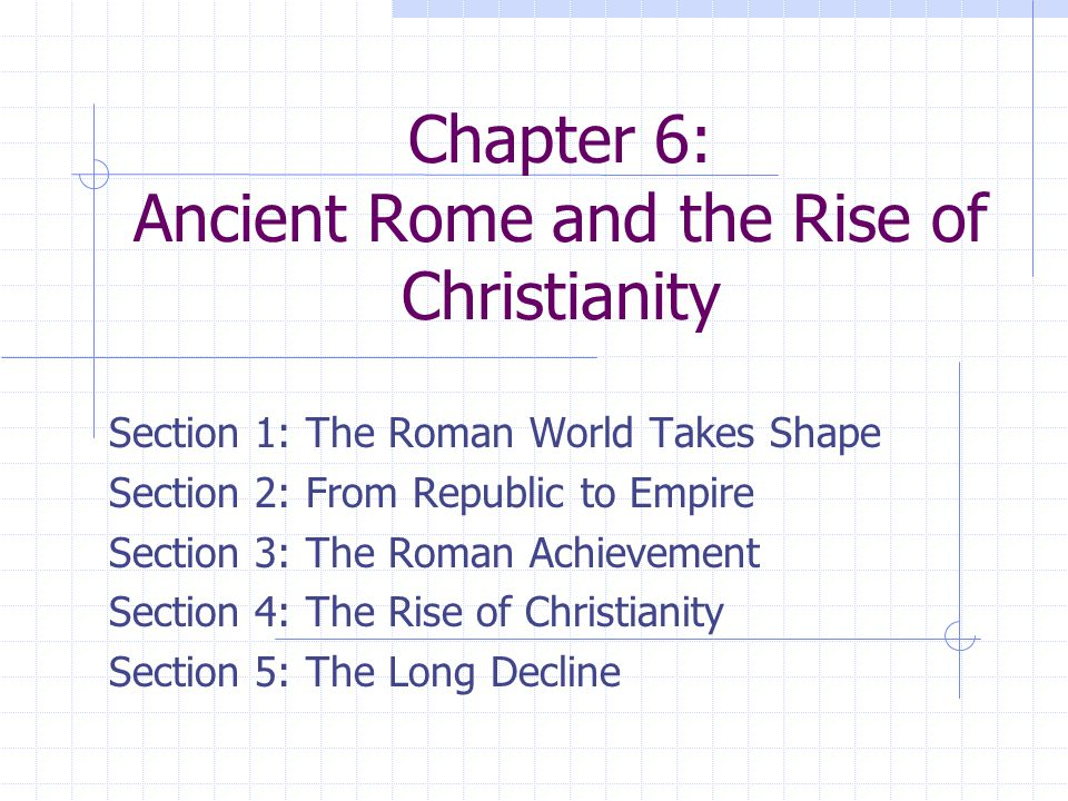 Chapter 6 Ancient Rome And The Rise Of Christianity