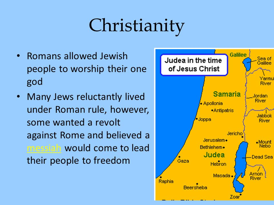 Christianity Romans allowed Jewish people to worship their one god