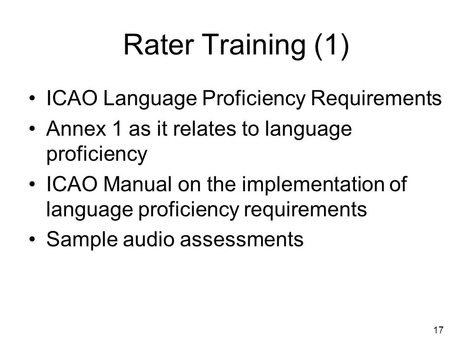 Rater Training (1) ICAO Language Proficiency Requirements
