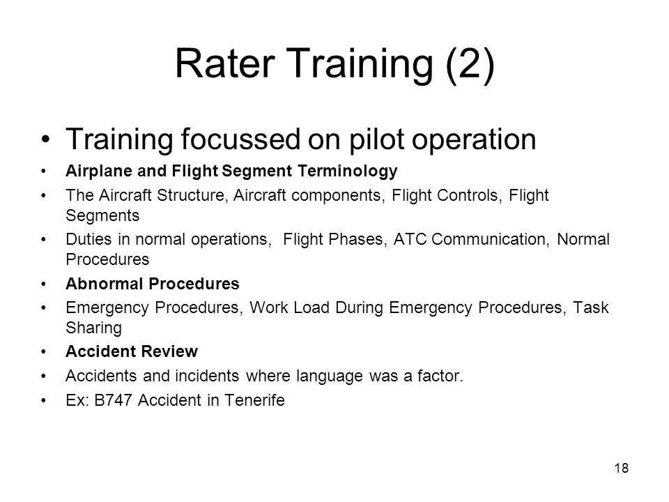 Rater Training (2) Training focussed on pilot operation