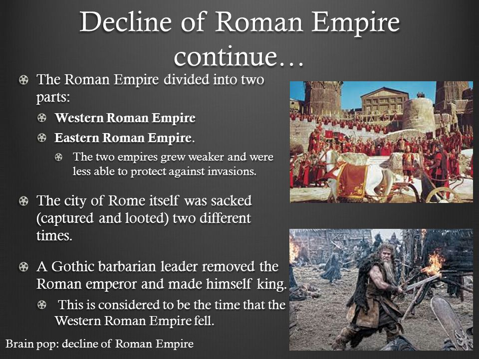fall of western roman empire The phrase the fall of rome suggests some cataclysmic event ended the roman empire which had stretched from the british isles to egypt and iraq but at the end, there was no straining at the gates, no barbarian horde that dispatched the roman empire in one fell swoop rather, the roman empire fell .