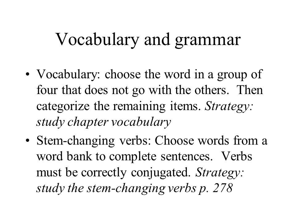 Vocabulary and grammar