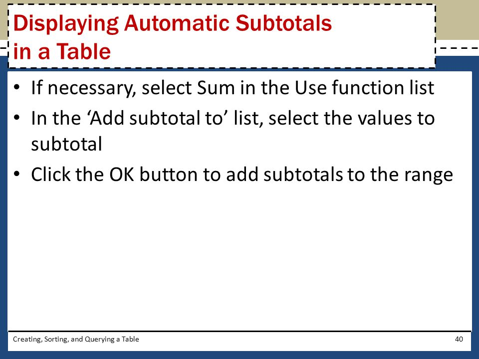 Displaying Automatic Subtotals in a Table