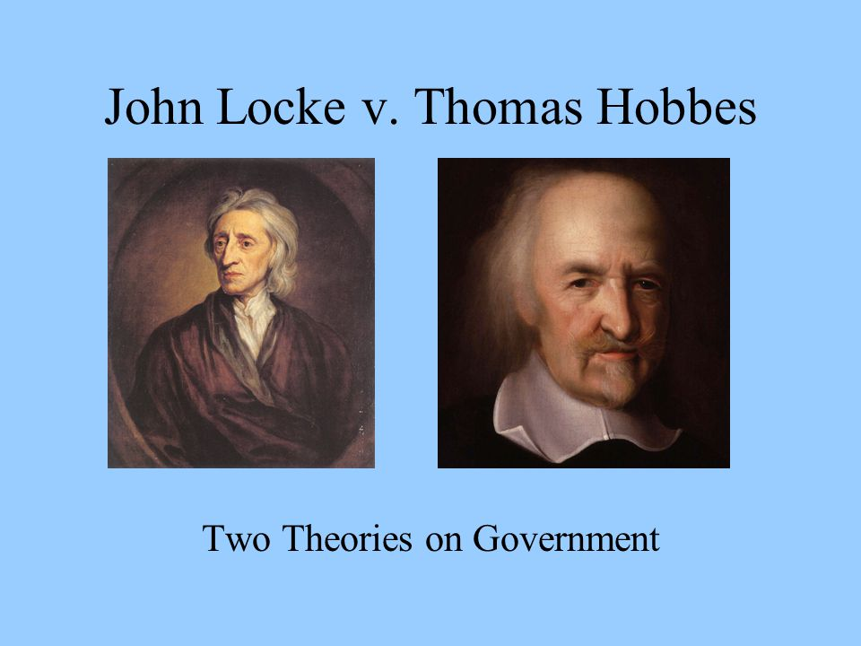 john locke v thomas hobbes In this lesson, we discuss the two premier english political theorists of the 17th century: thomas hobbes and john locke we'll also take a look at.