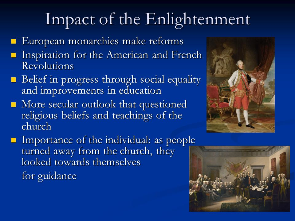 "the effects of the enlightenment in america He ""stumbled into the american revolution,"" says clark, ""an episode that  view  that paine was a well-versed student of the enlightenment and based on  the  effects of perpetual poverty—some that caught attention later on."