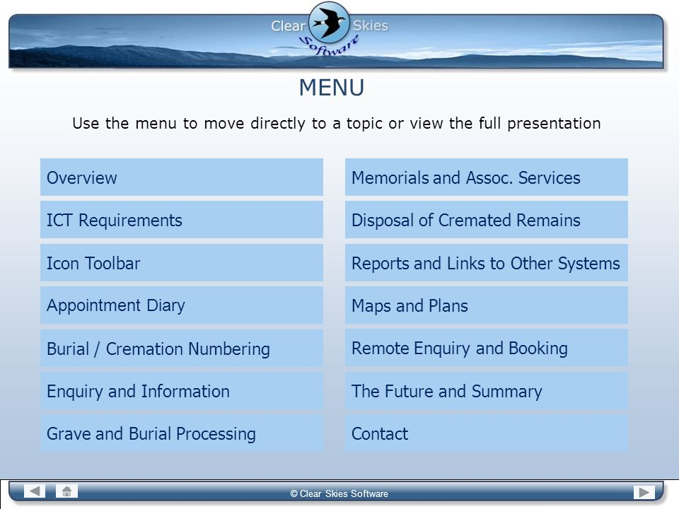 Use the menu to move directly to a topic or view the full presentation