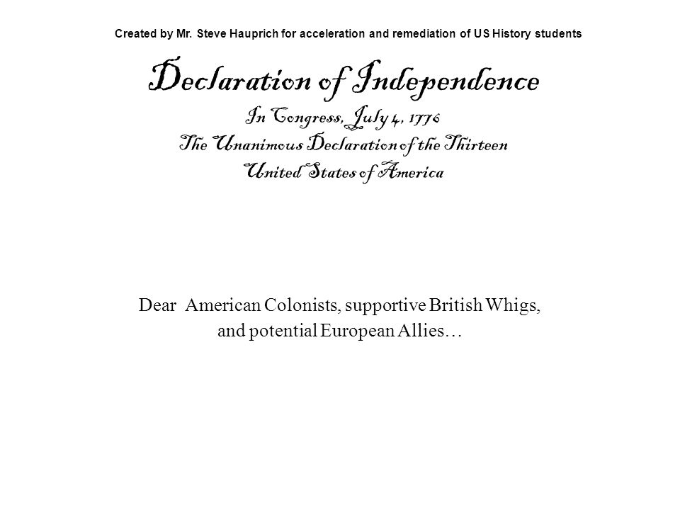 the distractions in the declaration of independence in america One of the inspirations for the american declaration of independence was the plakkaat van verlatinghe of 1581 in which the dutch abjured the king of spain as their.