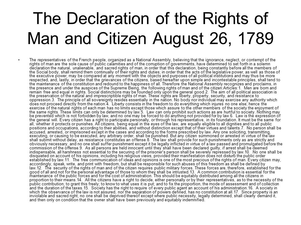 declaration of the rights of man and the citizen Declaration of the rights of man and of citizens by the national assembly of   while the declaration of rights was before the national assembly some of its .