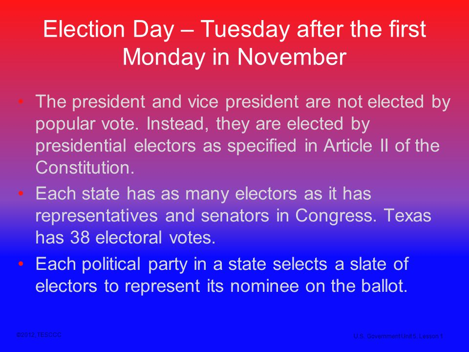 Election Day – Tuesday after the first Monday in November