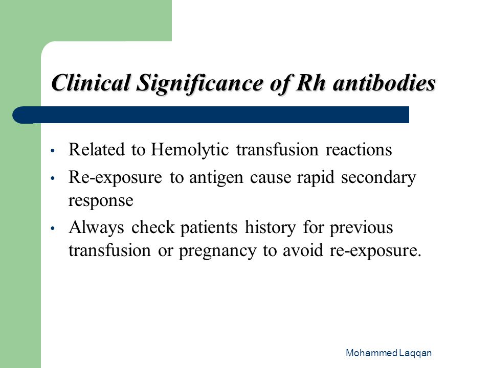 Clinical Significance of Rh antibodies