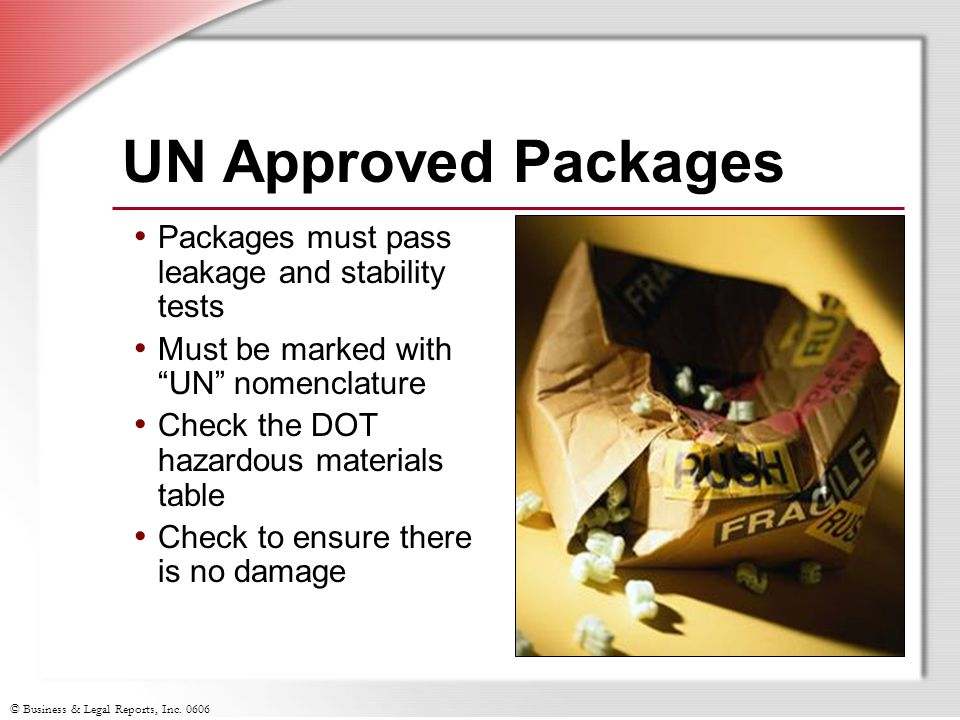 UN Approved Packages Packages must pass leakage and stability tests