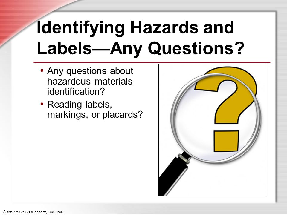Identifying Hazards and Labels—Any Questions