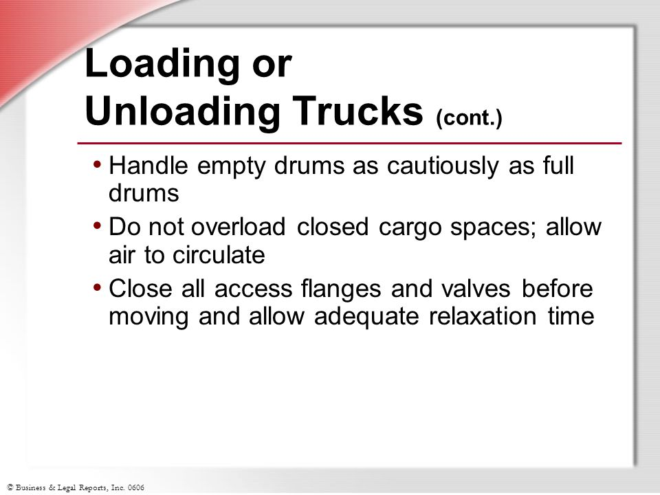 Loading or Unloading Trucks (cont.)