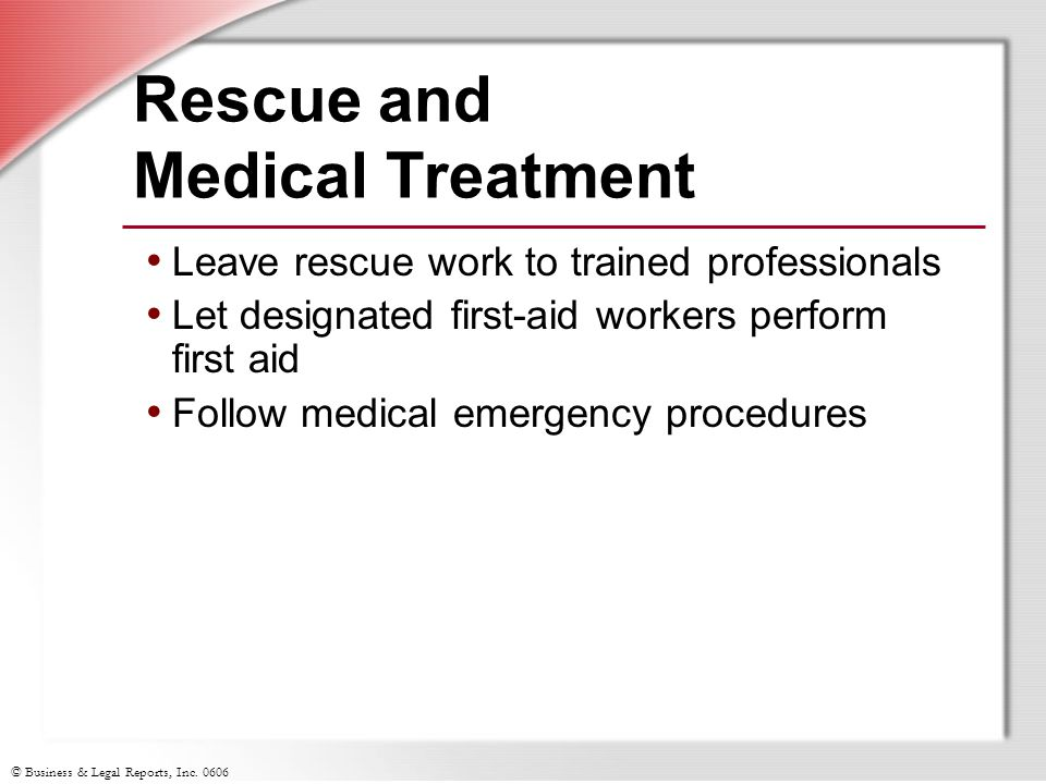 Rescue and Medical Treatment
