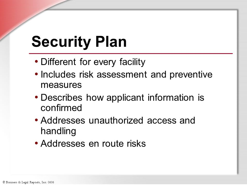 Security Plan Different for every facility