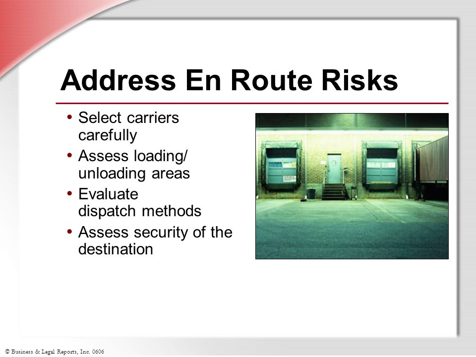 Address En Route Risks Select carriers carefully