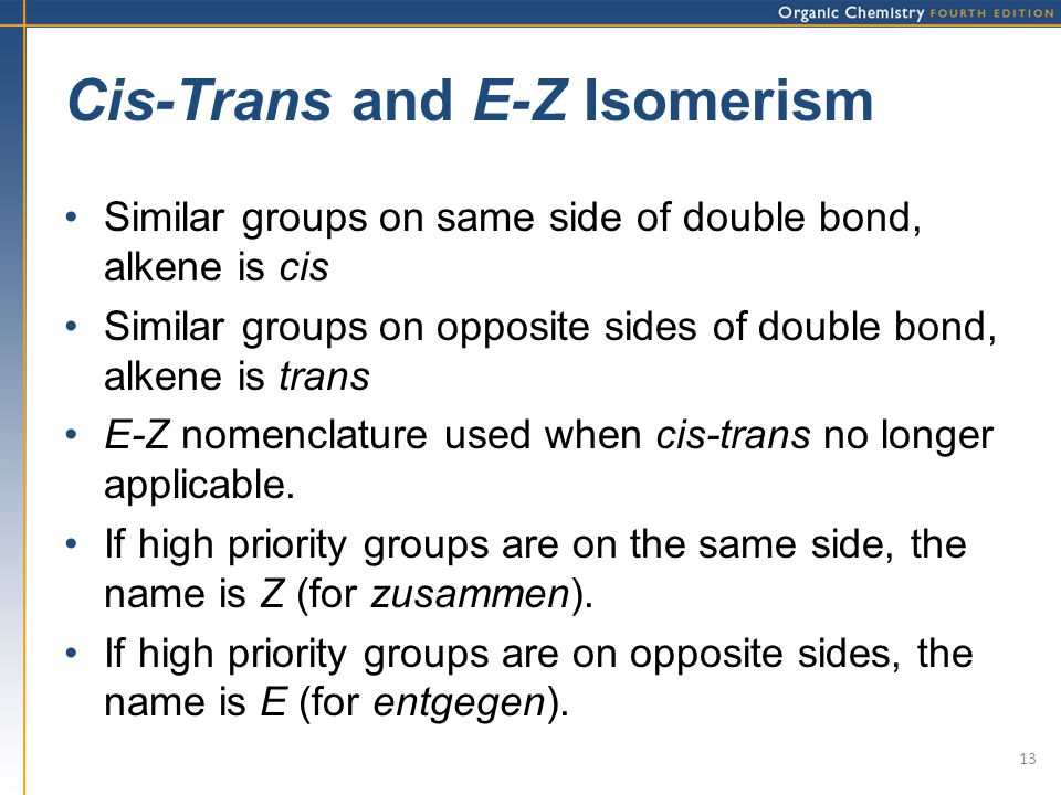 synthesis of e and z isomers Show transcribed image text design a synthesis of 3-methyl-2-hexene (both e and z isomers) from ethyl bromide and 2-pentanone br 2-pentanone ethyl bromide part 1 out of s choose the best option for the immediate electrophile precursor to the target molecule electrophile nucleophile.
