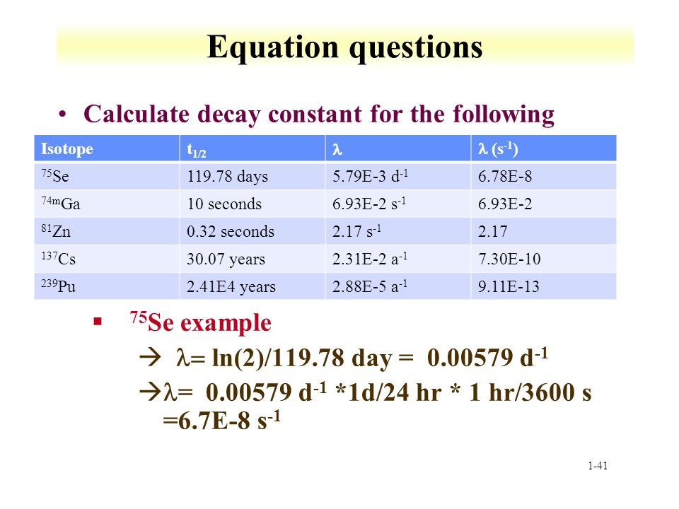 Equation questions Calculate decay constant for the following