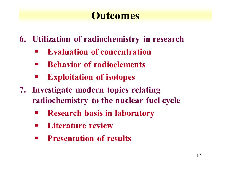 Outcomes Utilization of radiochemistry in research