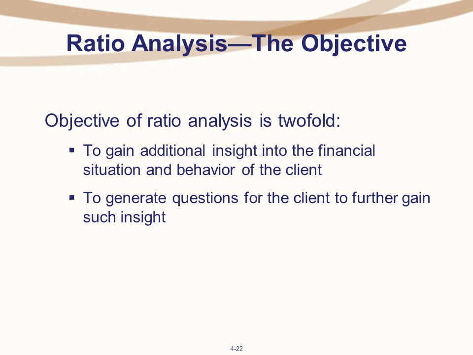 objective of ratio analysis Concept: an introduction to financial statement analysis using the various ratios  on and between the balance sheet and income statement objectives.