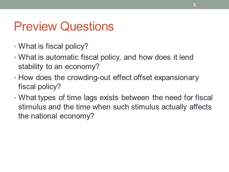 Preview Questions What is fiscal policy