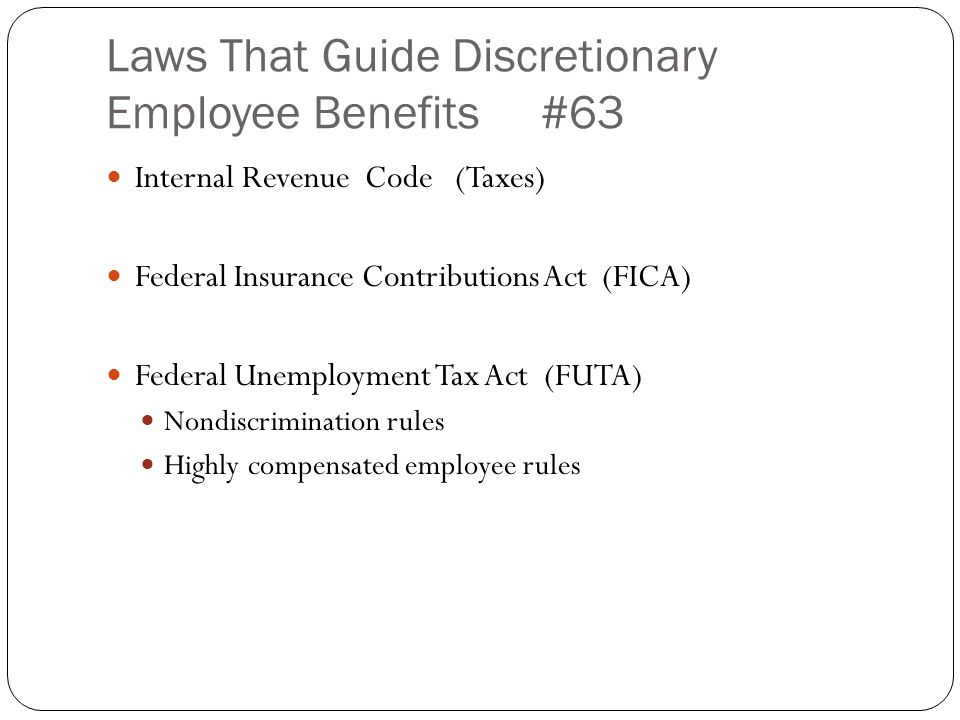 Laws That Guide Discretionary Employee Benefits #63