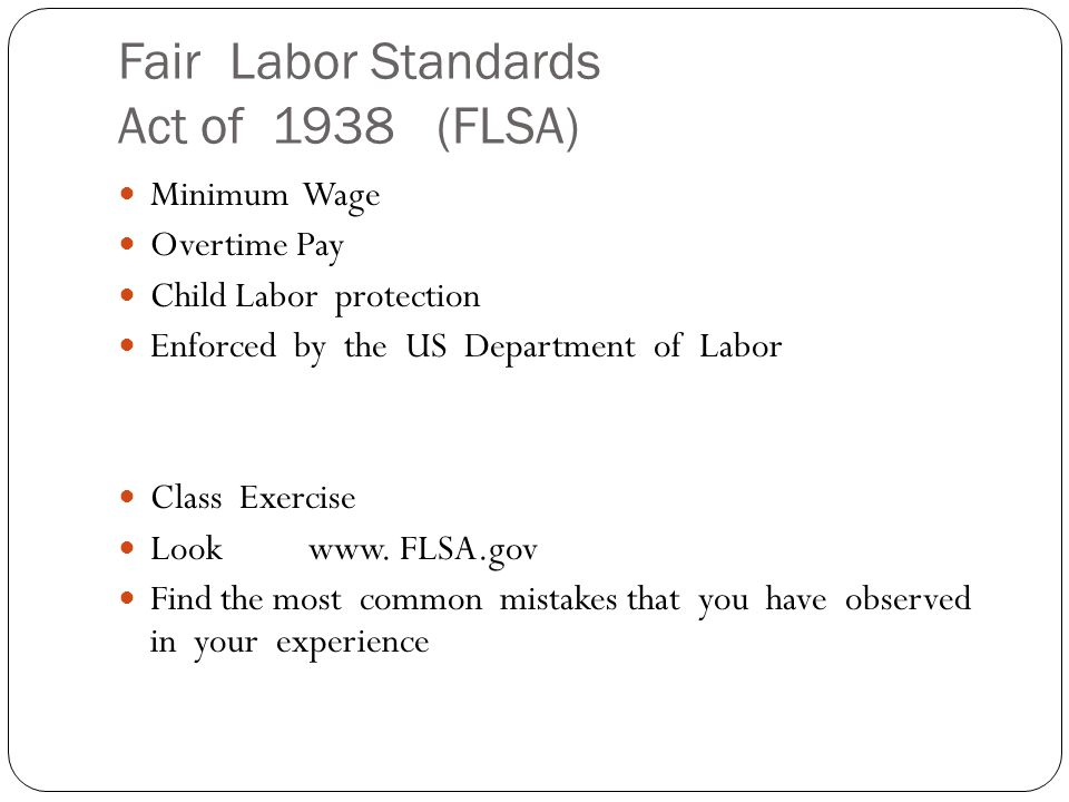 Fair Labor Standards Act of 1938 (FLSA)