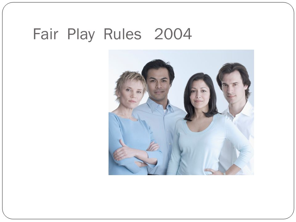 Fair Play Rules 2004