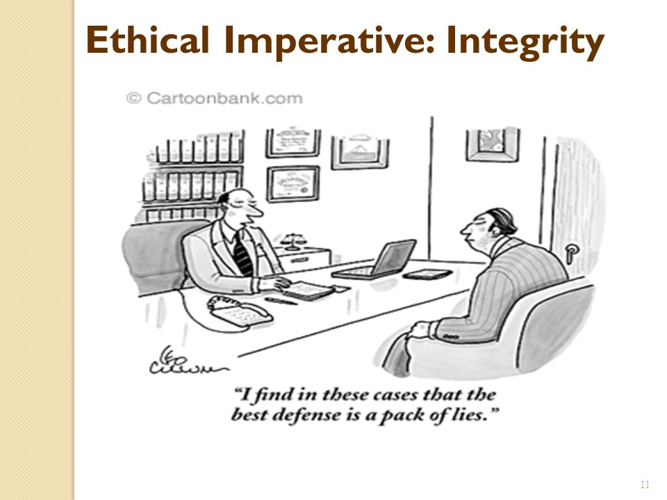 Ethical Imperative: Integrity