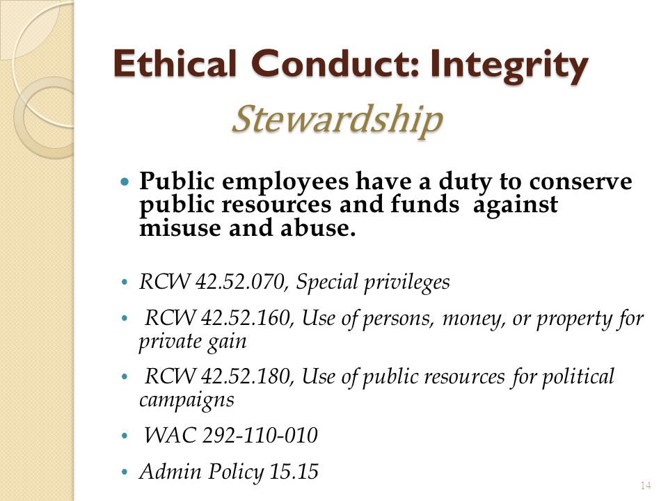 Ethical Conduct: Integrity