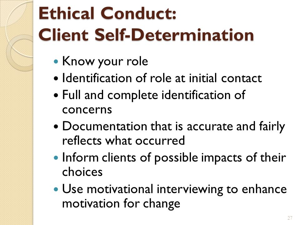 Ethical Conduct: Client Self-Determination