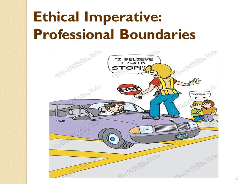Ethical Imperative: Professional Boundaries