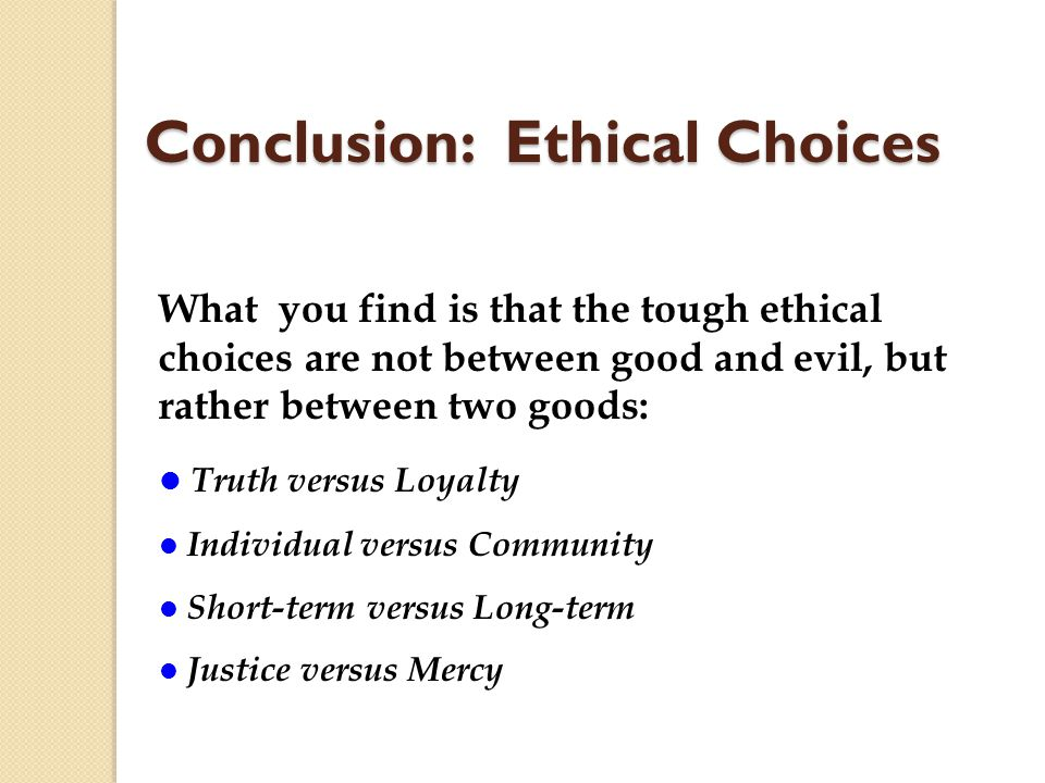 Conclusion: Ethical Choices