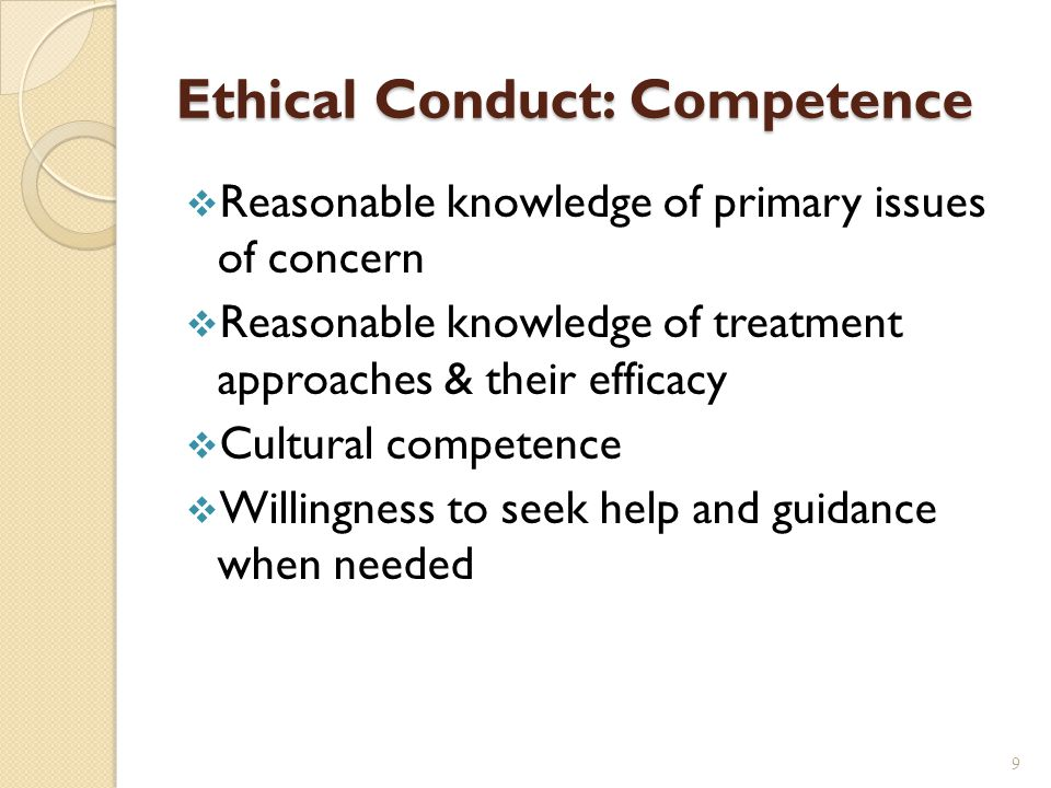 Ethical Conduct: Competence