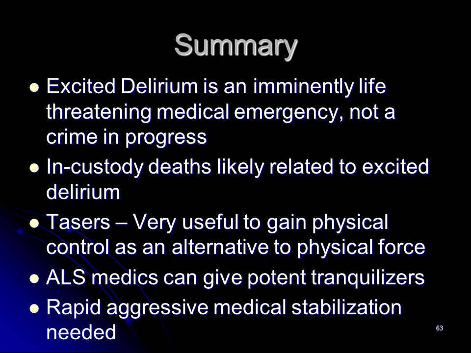 analysis of excited delirium and its causes and effects Cocaine, excited delirium and sudden unexpected death  tion5 cocaine causes epinephrine  the actual cause of cocaine-associated excited delirium and sudden .