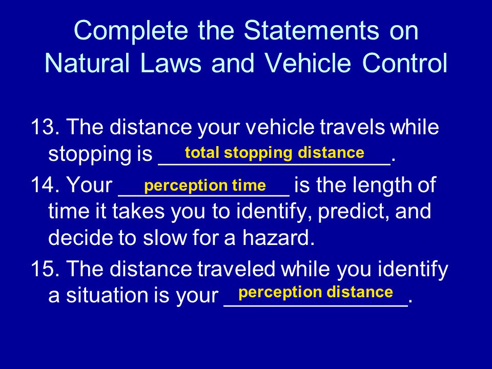 Complete the Statements on Natural Laws and Vehicle Control