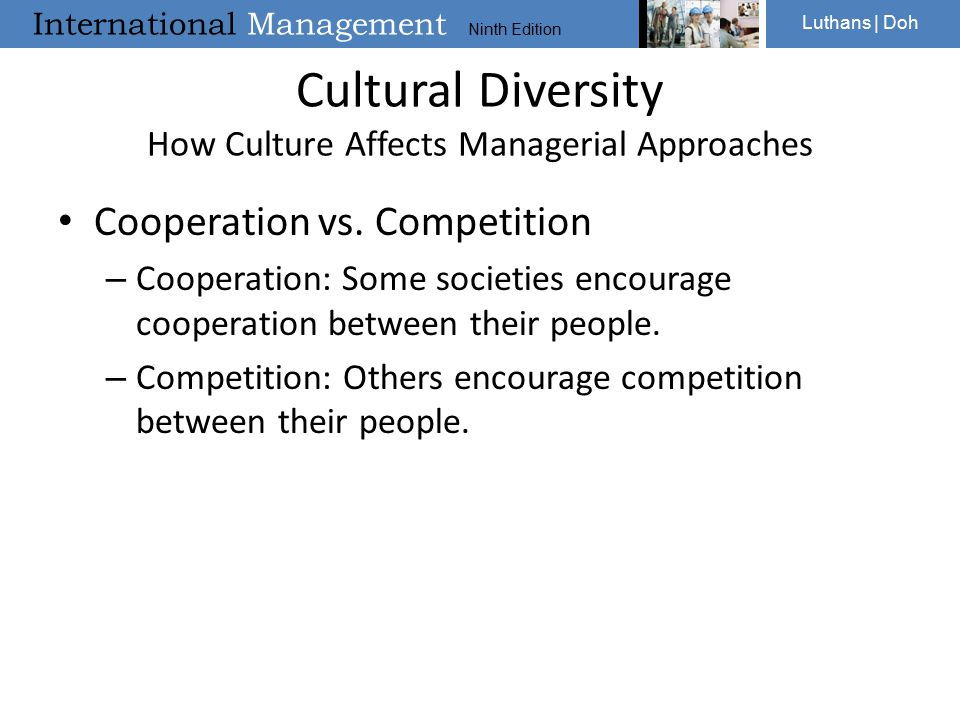 Cultural Diversity How Culture Affects Managerial Approaches