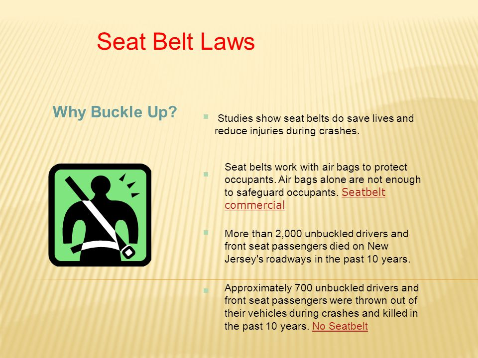 New Jersey Car Seat Laws: Seat Belt Laws Do You Wear One?.