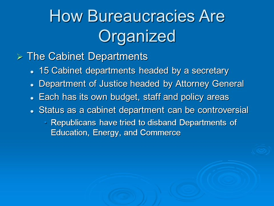 19 How Bureaucracies Are Organized The Cabinet Departments ...