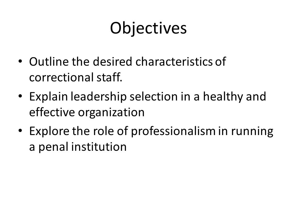 the many desirable characteristics of effective organization 10 qualities of superior leaders successful leaders share the following characteristics or joining them for lunch are just a few of the many effective.