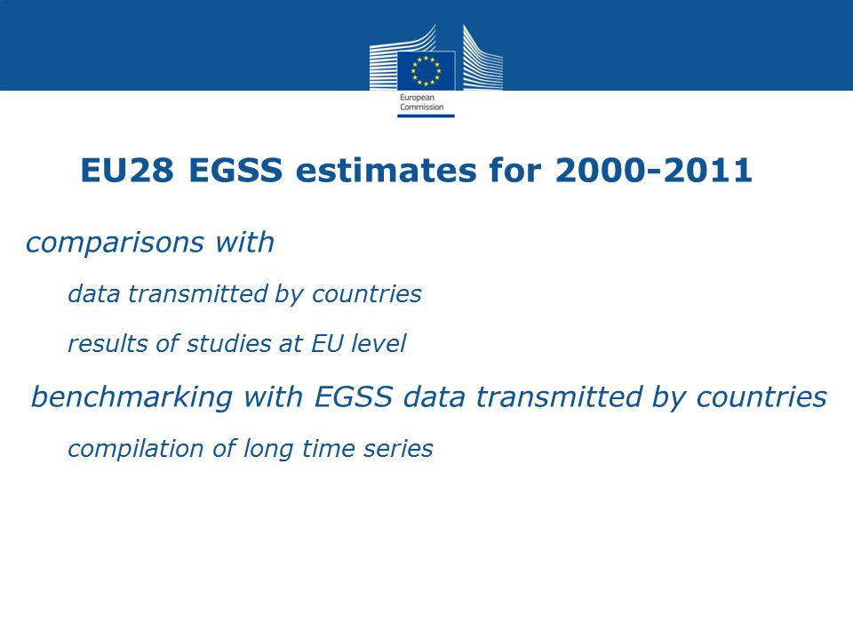 EU28 EGSS estimates for comparisons with